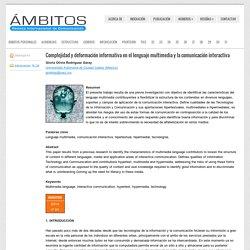 Complejidad y deformación informativa en el lenguaje multimedia y la comunicación interactiva