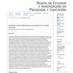 Eficacia de un sistema alternativo de comunicación en PC: estudio caso único