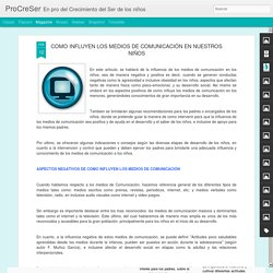 ProCreSer: COMO INFLUYEN LOS MEDIOS DE COMUNICACIÓN EN NUESTROS NIÑOS