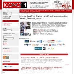 Revista ICONO14. Revista científica de Comunicación y Tecnologías emergentes