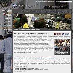 Grado en Comunicación Audiovisual - Centro Universitario Villanueva