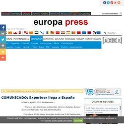COMUNICADO: Experteer llega a España. europapress.es