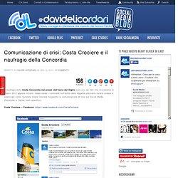 Comunicazione di crisi: Costa Crociere e il naufragio della Concordia