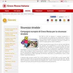 Campagne di comunicazione - Sicurezza stradale - Croce Rossa Italiana