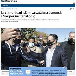 La comunidad islámica catalana denuncia a Vox por incitar al odio