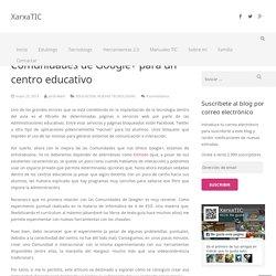 Comunidades de Google+ para un centro educativo
