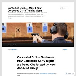 Concealed Online Reviews – How Concealed Carry Rights are Being Challenged by New Anti-NRA Group