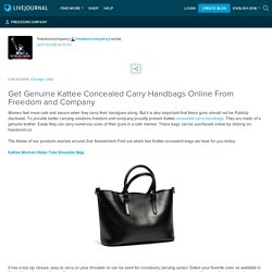 Get Genuine Kattee Concealed Carry Handbags Online From Freedom and Company: freedomcompany