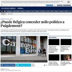 ¿Puede Bélgica conceder asilo político a Puigdemont?