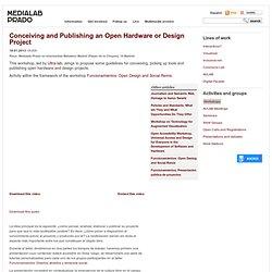 Concebir y publicar un proyecto de hardware o de diseño abierto