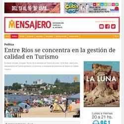 Entre Ríos se concentra en la gestión de calidad en Turismo - Mensajero Web