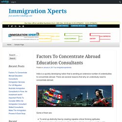 Factors To Concentrate Abroad Education Consultants
