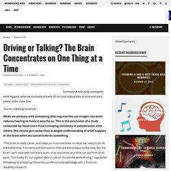 Driving or Talking? The Brain Concentrates on One Thing at a Time – Neuroscience News