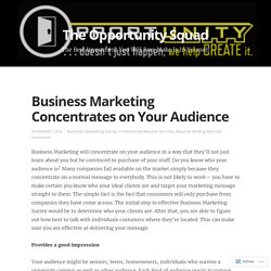 Business Marketing Concentrates on Your Audience