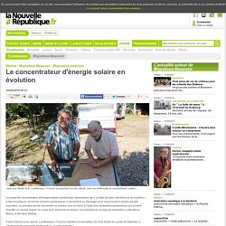 Le concentrateur d'énergie solaire en évolution - 18/08/2015, Mignaloux-Beauvoir (86)