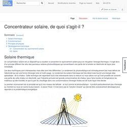 Concentrateur solaire, de quoi s'agit-il ? — Open Source Ecologie