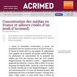 Concentration des médias en France et ailleurs (vidéo d'un jeudi d'Acrimed)