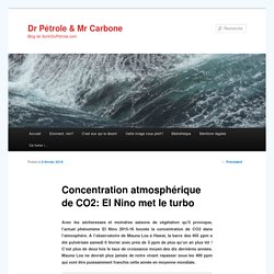 Concentration atmosphérique de CO2: El Nino met le turbo