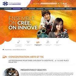 Concentration Arts et TIC - École secondaire - La Camaradière