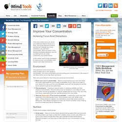 Improve Your Concentration - Time Management Skills from MindTools.com