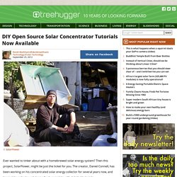 DIY Open Source Solar Concentrator Tutorials Now Available