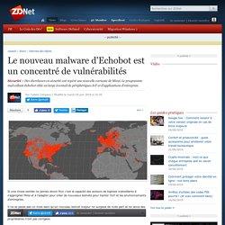 Le nouveau malware d'Echobot est un concentré de vulnérabilités