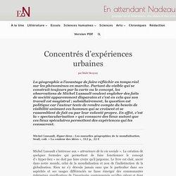 Concentrés d'expériences urbaines - En attendant Nadeau