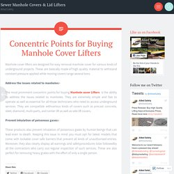 Concentric Points for Buying Manhole Cover Lifters