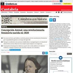 Concepción Arenal, una revolucionaria feminista nacida en 1820