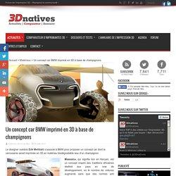 Un concept car BMW imprimé en 3D à base de champignons - 3Dnatives