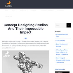 Concept Designing Studios And Their Impeccable Impact