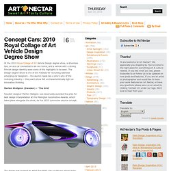Concept Cars: 2010 Royal Collage of Art Vehicle Design Degree Show