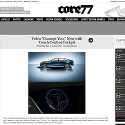 """Volvo """"Concept You,"""" Now with Touch Control Cockpit"""