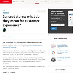 Concept stores: what do they mean for customer experience?