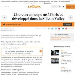 Uber, un concept néà Paris et développédans la Silicon Valley - La Croix