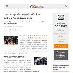 Un concept de magasin GO Sport dédié à l'expérience client