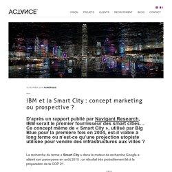 IBM et la Smart City : concept marketing ou prospective ?