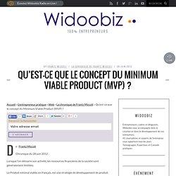 Qu'est-ce que le concept du Minimum Viable Product (MVP) ?