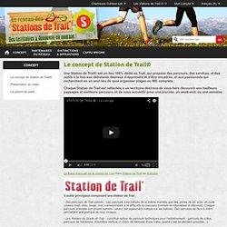 Le concept de Station de Trail© - Station de trail