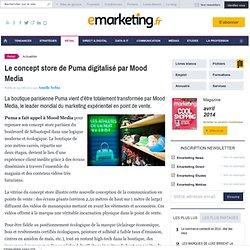 Le concept store de Puma digitalisé parMood Media
