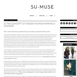 Su-muse: Is the concept of Unisex fashion making a change?