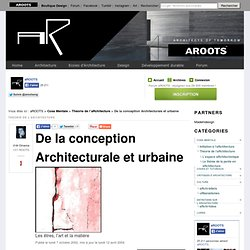 De la conception Architecturale et urbaine