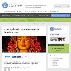 Conception du bonheur selon le bouddhisme