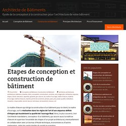 Etapes de conception et construction de bâtiment - Architecte de Bâtiments