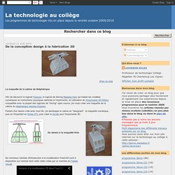 La technologie au collège: De la conception design à la fabrication 3D