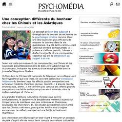 Une conception différente du bonheur chez les Chinois et les Asiatiques