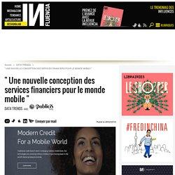 """"""" Une nouvelle conception des services financiers pour le monde mobile... - Influencia"""