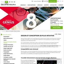Dessin et Conception 3D plus intuitive