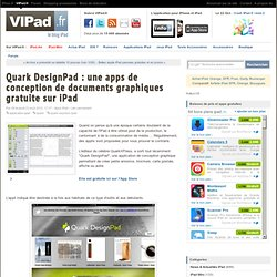 Quark DesignPad : une apps de conception de documents graphiques gratuite sur iPad - iPad, iPad Mini, iPad 2 en France avec VIPad.fr, le blog iPad