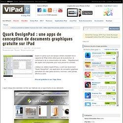 Quark DesignPad : une apps de conception de documents graphiques gratuite sur iPad - iPad, iPad Mini, iPad 2 en France avec VIPad.fr, le blog iPad